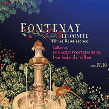 fontenay renaissance spectacle colloque mars 2016